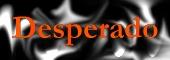 Desperado.jpg (9179 Byte)